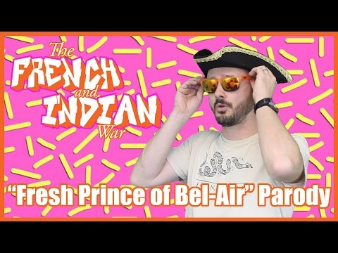 "French and Indian War (""Fresh Prince of Bel-Air"" parody) - @MrBettsClass"