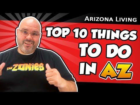 Top 10 Things To Do in Arizona | Living in Phoenix Arizona (2018)