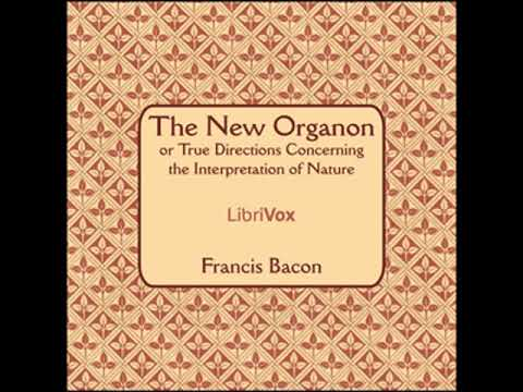 The New Organon Or True Directions Concerning The Interpretation of Nature by Francis BACON