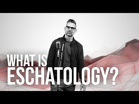 885. What Is Eschatology?