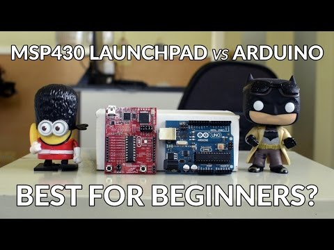 Arduino vs MSP430 Launchpad: Which is Better for Beginners?