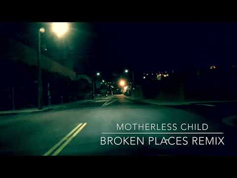Moby - Motherless Child (Broken Places Remix)