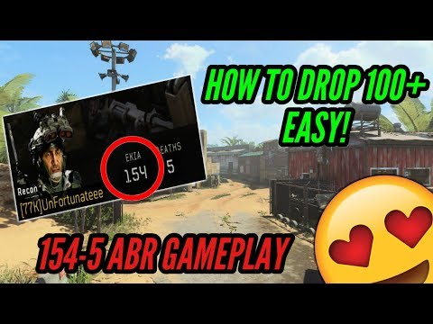 """How To Drop 100+ KILLS """"EASY"""" IN BO4 (154-5 ABR GAMEPLAY)"""