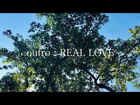SUPERBOWL. OUTRO : REAL LOVE