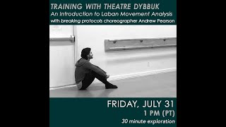 An Introduction to Laban Movement Analysis with Andrew Pearson – TRAINING WITH THEATRE DYBBUK