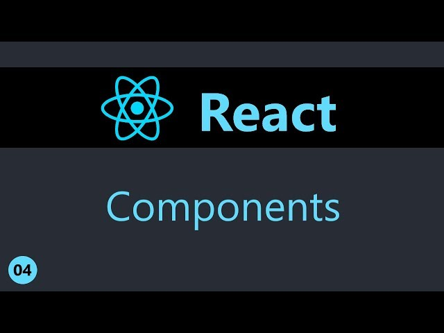 ReactJS Tutorial - 4 - Components