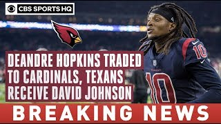 DeAndre Hopkins TRADED to Cardinals in package that sends David Johnson to Texans