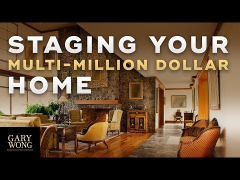 Guide To Staging Your Multi-million Dollar Home