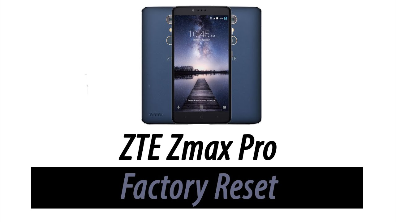 integrated zte zmax pro master reset could