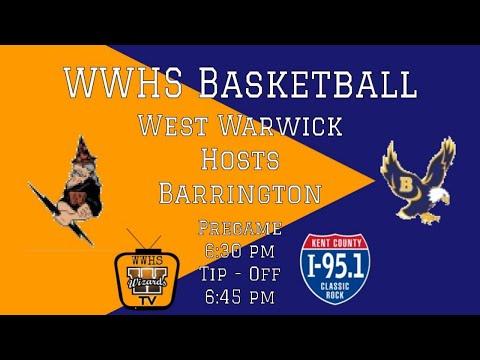 West Warwick High School Basketball ~ West Warwick vs. Barrington