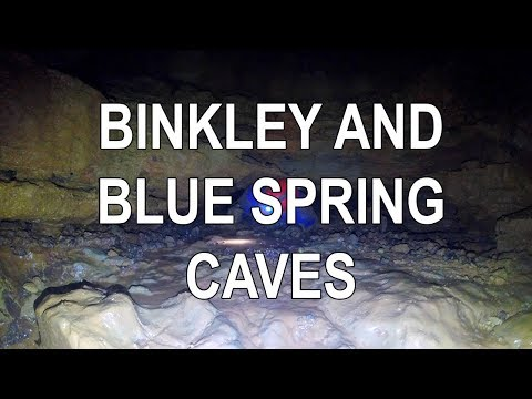 Indiana Caving - Binkley and Blue Spring Caves