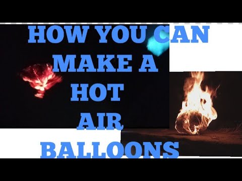 HOW TO MAKE A PAPER HOT AIR BALLOON REAL
