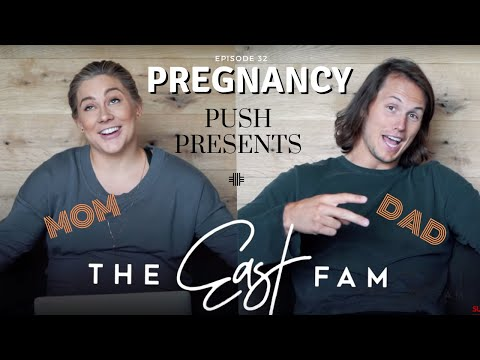 Push Presents For Mom AND Dad?! | The East Family