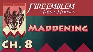 Let's Play Maddening Difficulty: Chapter 8 | Black Eagles, Fire Emblem Three Houses