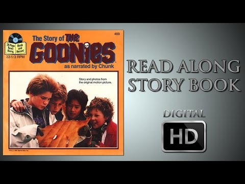The Goonies  Read Along Story Book  As narrated by Chunk  Jeff Cohen  Corey Feldman  Digital HD