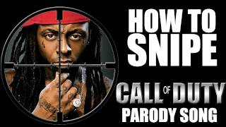 Lil Wayne - How to Love Parody (Call of Duty MW2 Sniper Song)
