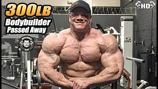The 300lb Bodybuilder Dallas McCarver Died At The Age Of 26