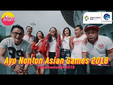Ayo Nonton #AsianGames2018