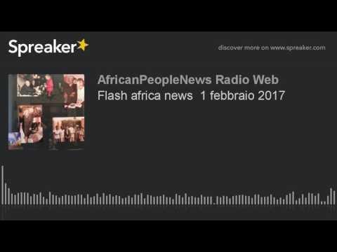 Flash africa news  1 febbraio 2017