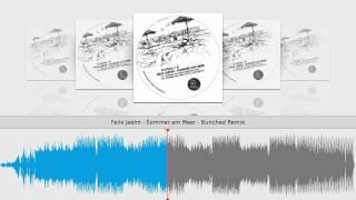 Felix Jaehn - Sommer am Meer - Bunched Remix