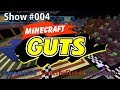 Minecraft GUTS Episode 4 - Mrnoone338, SonicTheSketch, Gatekeeper