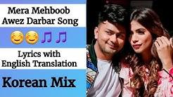 (English lyrics)- Mera Mehboob song lyrics  with English translation - Awez Darbar & Nagma  |