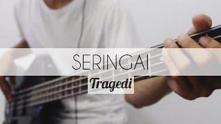 [Bass Cover] Seringai - Tragedi