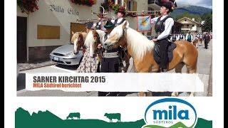 Sarner Kirchtag - Sagra della Val Sarentino 2015 - Mila Report