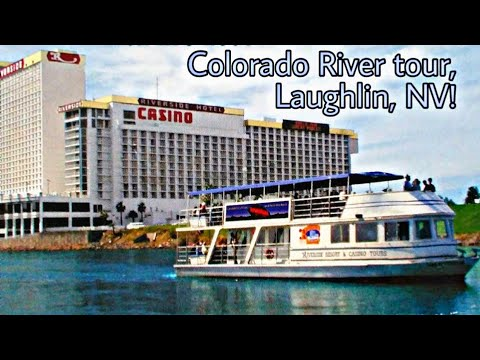 riverside-resort-hotel-&-casino's-colorado-river-boat-tour-te30,-laughlin-nv,-davis-dam-&-casinos!
