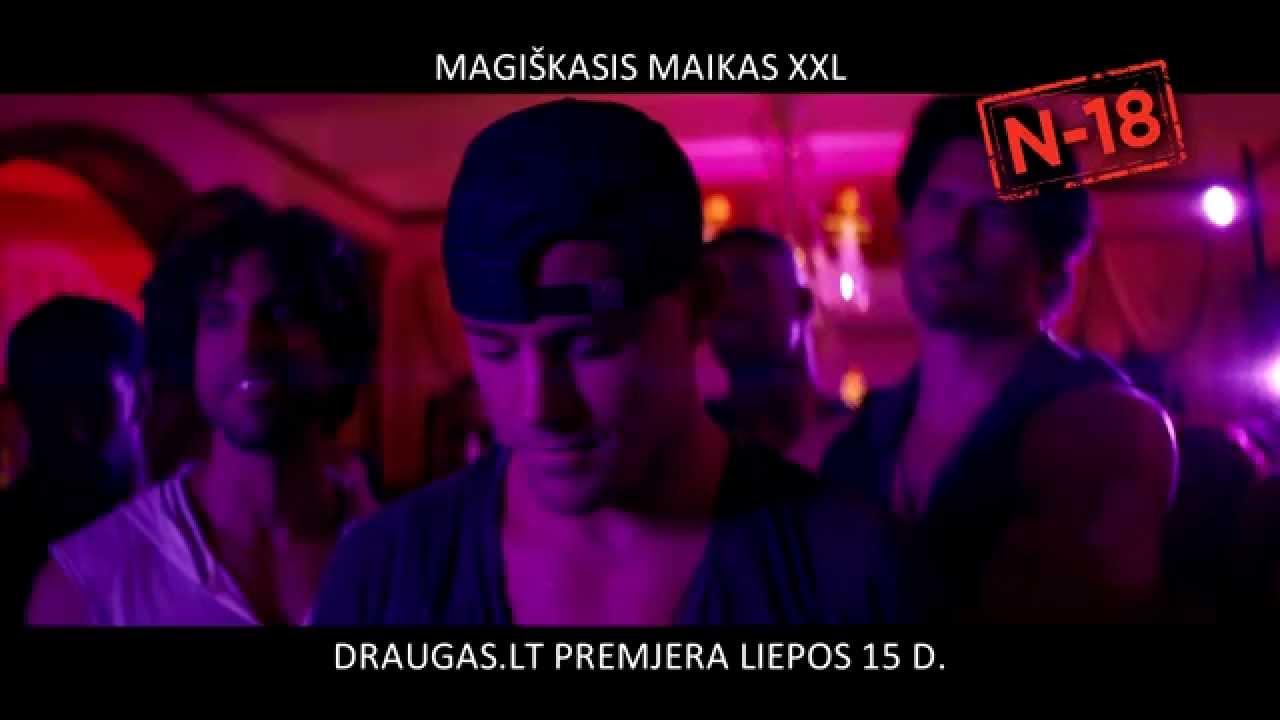 MAGIŠKASIS MAIKAS XXL - premjera su VYRŲ STRIPTIZO ŠOU - liepos 15 d. Forum Cinemas visoje Lietuvoje