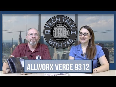 Tech Talk With TAB - Allworx Verge 9312 Phone Training