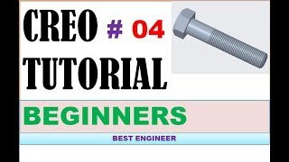 HOW TO CUT EXTERNAL THREAD IN CREO 4.0 | BEST ENGINEER