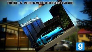 Tutoriel #12 - Mettre la map Rockford sur son serveur Garry