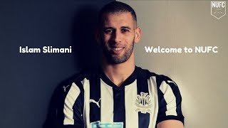 Islam Slimani | Welcome To Newcastle United | Skills & Goals