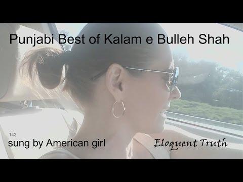 AMERICAN SINGS PUNJABI BEST OF KALAM E BULLEH SHAH