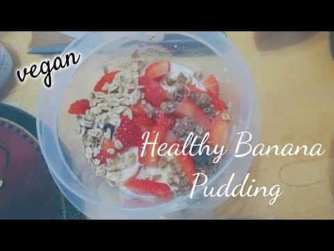 HEALTHY BANANA PUDDING! (vegan)