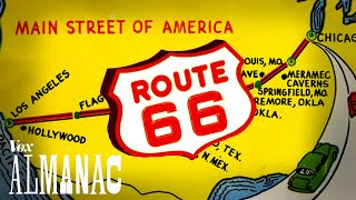 Why Route 66 became Americas most famous road
