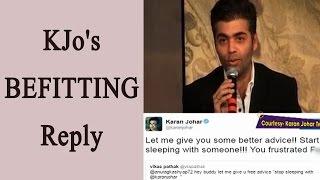 "Karan Johar Slams Twitter Troll Asking Anurag Kashyap To ""stop Sleeping"" With Him   FilmiBeat"