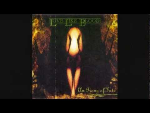 LOVE LIKE BLOOD - In The Shadow Of The Sun