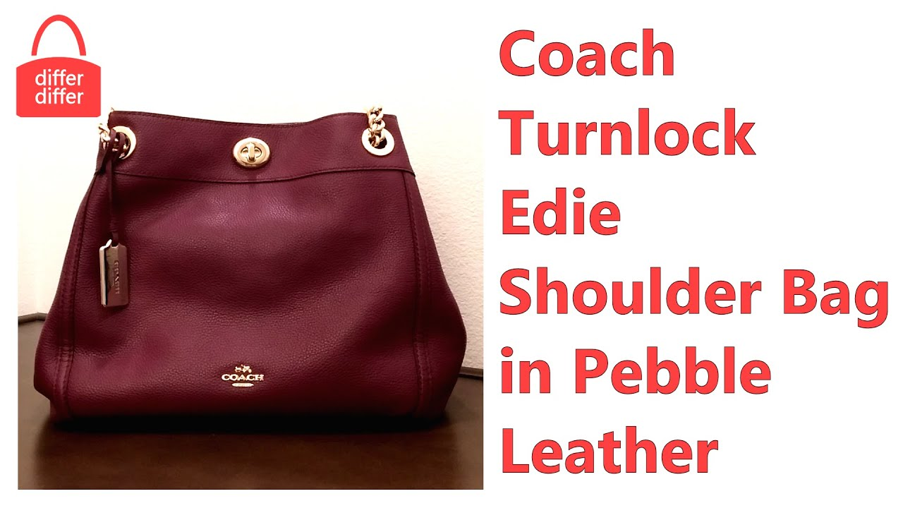 33a58213c07 Coach Turnlock Edie Shoulder Bag in Pebble Leather 36855 - YouTube