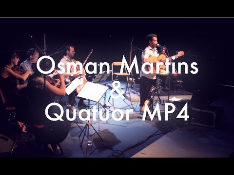 Osman Martins & Quatuor MP4