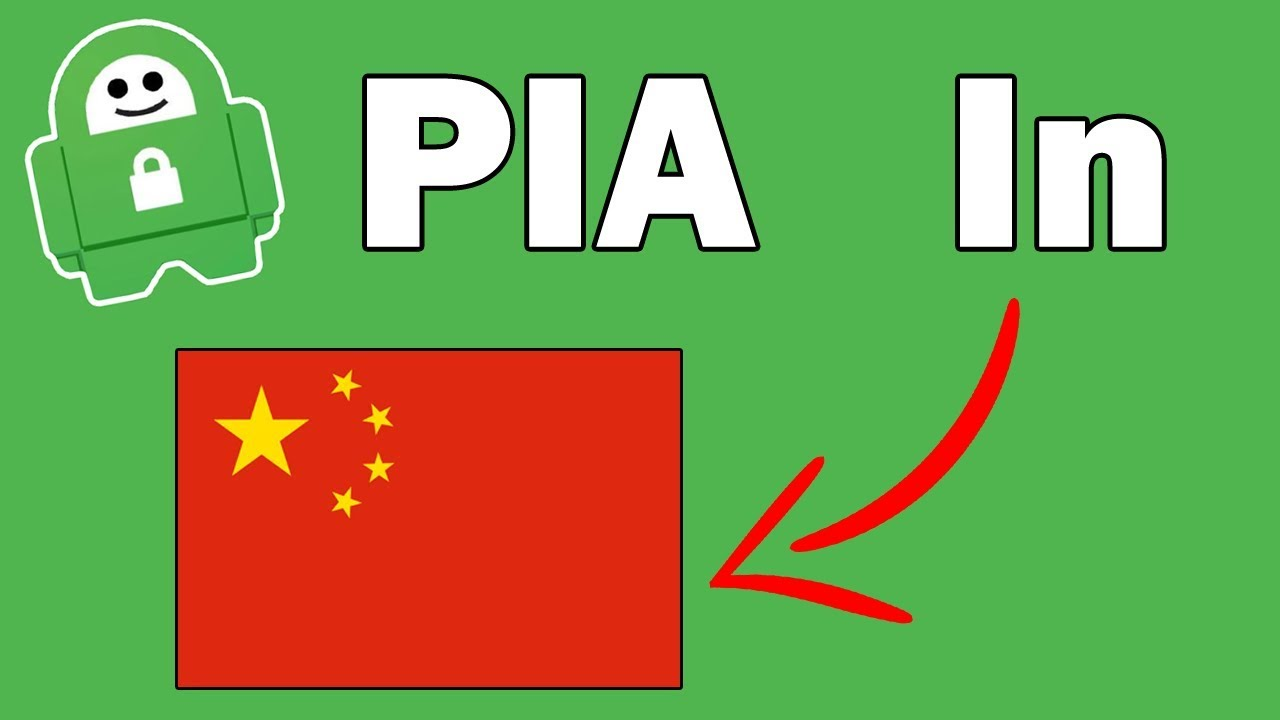 Real PIA VPN Test In China - Can You Bypass Chinese Firewall With Private  Internet Access
