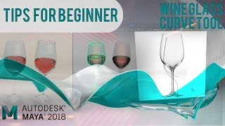 Wine Glass with Curve Tool - Tips for Maya Beginner