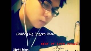 Best Of Love Song (Remix)1- Hambog Ng Sagpro Krew