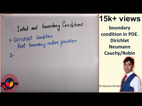 boundary condition in pde. Dirichlet/neumann/cauchy/robin