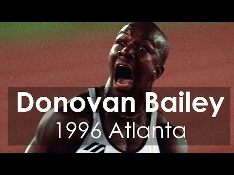 Donovan Bailey Wins Gold in Men's 100 Metres at Atlanta 1996