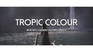 TROPIC COLOUR - CONTEST (Squaremedia)