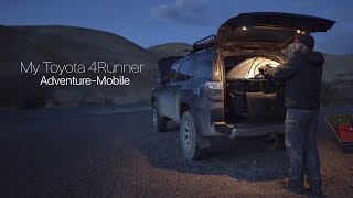 My Toyota 4Runner Adventure-Mobile, aฑd How I Stay Organized