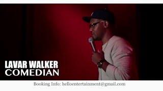 Comedian Lavar Walker funniest comedian ever