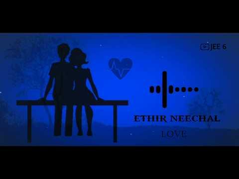Best Love Bgm Ringtone & Love Whatsapp Status - Ethir Neechal | JEE6